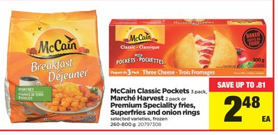 Mccain Classic Pockets - 3 Pack - Marché Harvest - 2 Pack Or Premium Speciality Fries - Superfries And Onion Rings.260-800 g