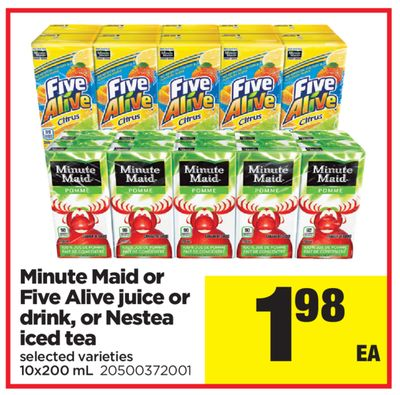 Minute Maid Or Five Alive Juice Or Drink - Or Nestea Iced Tea.10x200 mL