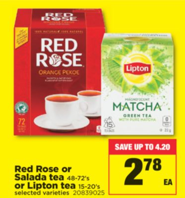 Red Rose Or SALADA Tea - 48-72's Or Lipton Tea - 15-20's