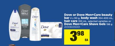 Dove Or Dove Men+care Beauty Bar 4 X 90 g - Body Wash 354-400 mL - Hair Care 355 mL - Or Dove Men+care Shave Gels 198 g