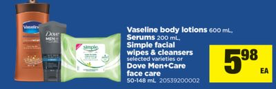 Vaseline Body Lotions 600 mL - Serums 200 mL - Simple Facial Wipes & Cleansers Or Dove Men+care Face Care 50-148 mL