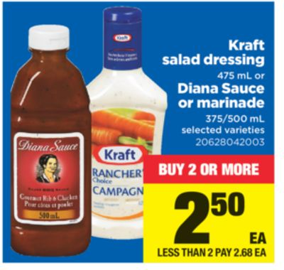 Kraft Salad Dressing - 475 Ml Or Diana Sauce Or Marinade - 375/500 Ml