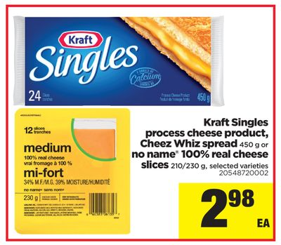 Kraft Singles Process Cheese Product - Cheez Whiz Spread - 450 g or No Name 100% Real Cheese Slices - 210/230 g