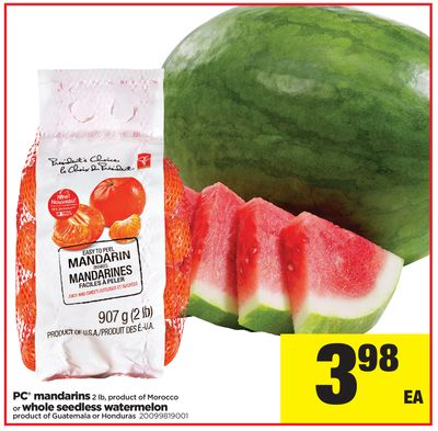 PC Mandarins 2 Lb - Or Whole Seedless Watermelon