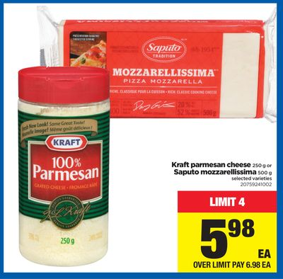 Kraft Parmesan Cheese - 250 g or Saputo Mozzarellissima - 500 g