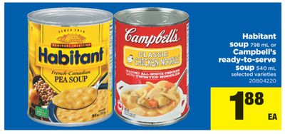 Habitant Soup - 798 mL or Campbell's Ready-to-serve Soup - 540 mL