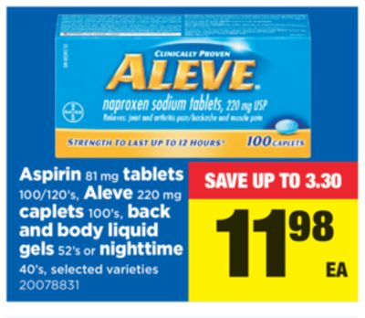 Aspirin 81 Mg Tablets 100/120's - Aleve 220 Mg Caplets 100's - Back And Body Liquid Gels 52's Or Nighttime 40's