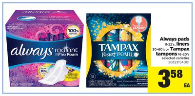 Always Pads 11-22's - Liners 30-60's or Tampax Tampons 16-20's