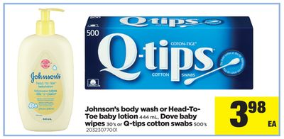 Johnson's Body Wash Or Head-to- Toe Baby Lotion - 444 mL - Dove Baby Wipes 30's Or Q-tips Cotton Swabs - 500's