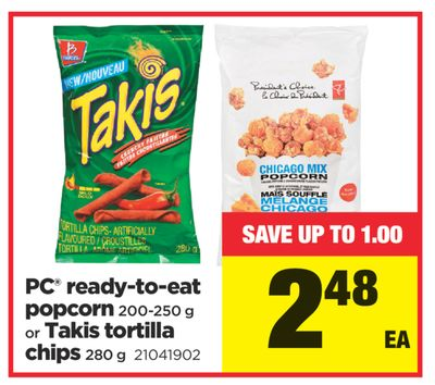 PC Ready-to-eat Popcorn - 200-250 g or Takis Tortilla Chips - 280 g
