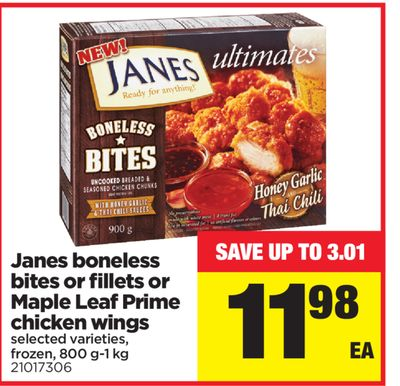 Janes Boneless Bites Or Fillets Or Maple Leaf Prime Chicken Wings - 800 G-1 Kg