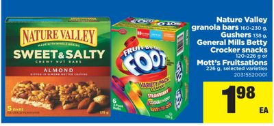 Nature Valley Granola Bars 160-230 g - Gushers 138 g - General Mills Betty Crocker Snacks 120-226 g Or Mott's Fruitsations 226 g
