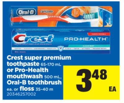 Crest Super Premium Toothpaste 65-170 Ml Or Pro-health Mouthwash 500 Ml - Oral-b Toothbrush Ea. Or Floss - 35-40 M