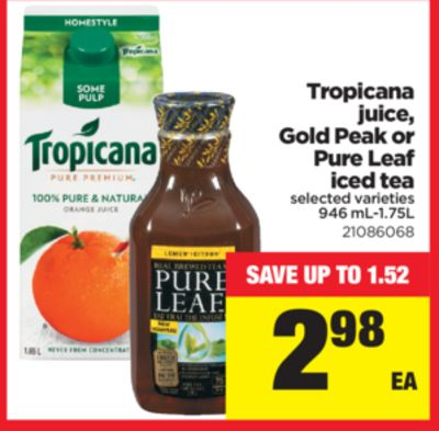 Tropicana Juice - Gold Peak Or Pure Leaf Iced Tea - 946 mL -1.75l