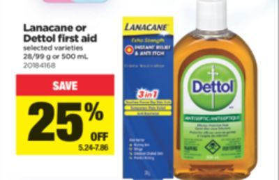 Lanacane Or Dettol First Aid - 28/99 g or 500 mL