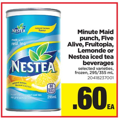 Minute Maid Punch - Five Alive - Fruitopia - Lemonade Or Nestea Iced Tea Beverages - 295/355 mL