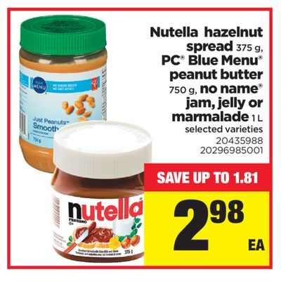 Nutella Hazelnut Spread - 375 g - PC Blue Menu Peanut Butter - 750 g - No Name Jam - Jelly Or Marmalade - 1 L
