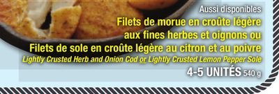 Lightly Crusted Herb and Onion Cod or Lightly Crusted Lemon Pepper Sole