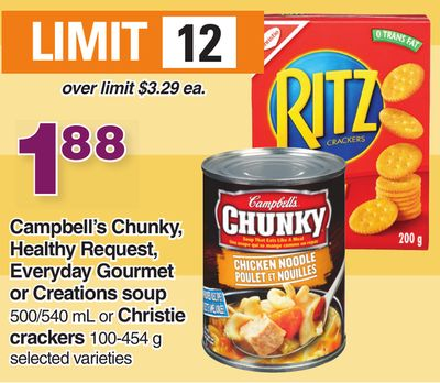 Campbell's Chunky - Healthy Request - Everyday Gourmet Or Creations Soup 500/540 Ml Or Christie Crackers 100-454 G