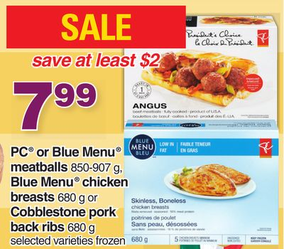 PC Or Blue Menu Meatballs 850-907 G - Blue Menu Chicken Breasts 680 G Or Cobblestone Pork Back Ribs 680 G