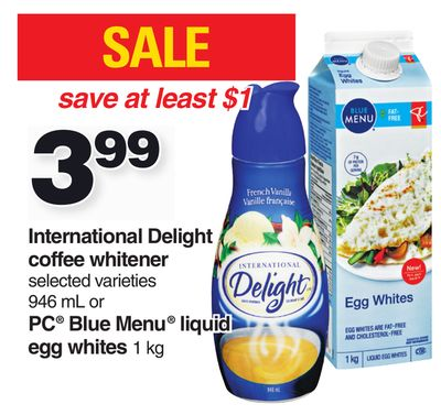 International Delight Coffee Whitener - 946 mL Or PC Blue Menu Liquid Egg Whites - 1 Kg