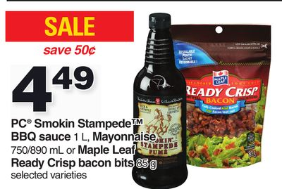 PC Smokin Stampede Bbq Sauce 1 L - Mayonnaise 750/890 Ml Or Maple Leaf Ready Crisp Bacon Bits 85 g