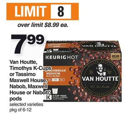 Van Houtte - Timothys K-cups Or Tassimo Maxwell House - Nabob - Maxwell House Or Nabob PODS - Pkg of 6-12