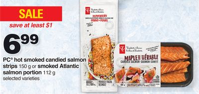 PC Hot Smoked Candied Salmon Strips 150 G Or Smoked Atlantic Salmon Portion 112 G