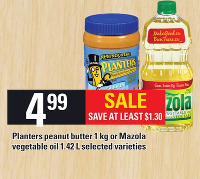 Planters Peanut Butter Or Mazola Vegetable Oil