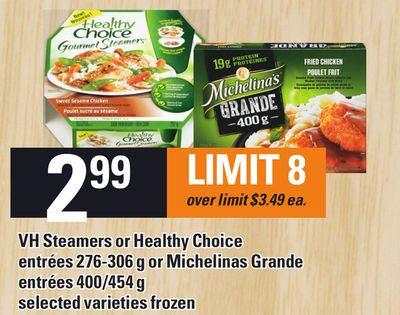 VH Steamers Or Healthy Choice Entrées - 276-306 G Or Michelinas Grande Entrées - 400/454 g