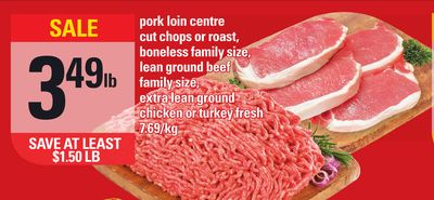 Pork Loin Centre Cut Chops Or Roast - Boneless Family Size - Lean Ground Beef Family Size - Extra Lean Ground Chicken Or Turkey Fresh