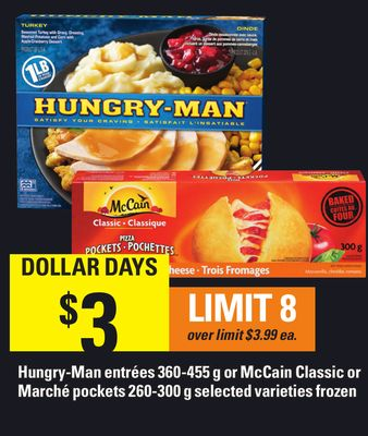 Hungry-man Entrées 360-455 G Or Mccain Classic Or Marché Pockets 260-300 G