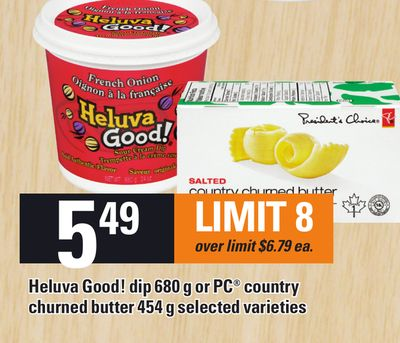 Heluva Good! Dip 680 G Or PC Country Churned Butter 454 G