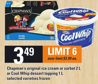 Chapman's Original Ice Cream Or Sorbet 2 L Or Cool Whip Dessert Topping 1 L