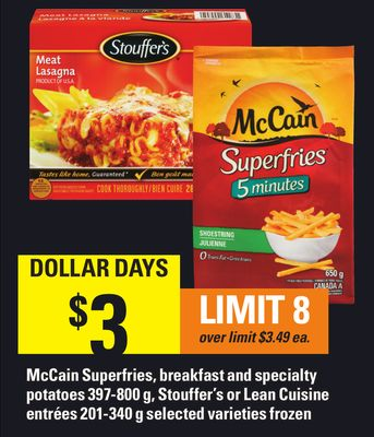 Mccain Superfries - Breakfast And Specialty Potatoes 397-800 G - Stouffer's Or Lean Cuisine Entrées 201-340 G
