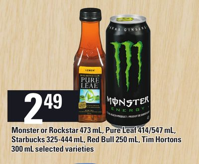 Monster Or Rockstar 473 Ml - Pure Leaf 414/547 Ml - Starbucks 325-444 Ml - Red Bull 250 Ml - Tim Hortons 300 Ml