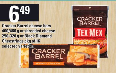 Cracker Barrel Cheese Bars 400/460 g or Shredded Cheese 250-320 g Or Black Diamond Cheestrings Pkg Of 16