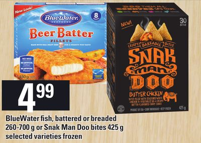 Bluewater Fish - Battered or Breaded - 260-700 g or Snak Man Doo Bites - 425 g