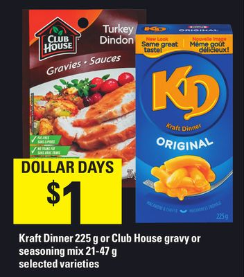 Kraft Dinner 225 g Or Club House Gravy Or Seasoning Mix 21-47 g