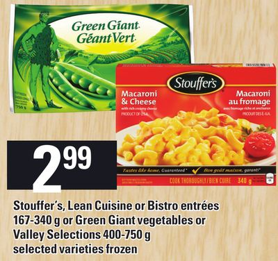 Stouffer's - Lean Cuisine Or Bistro Entrées 167-340 g Or Green Giant Vegetables Or Valley Selections 400-750 g
