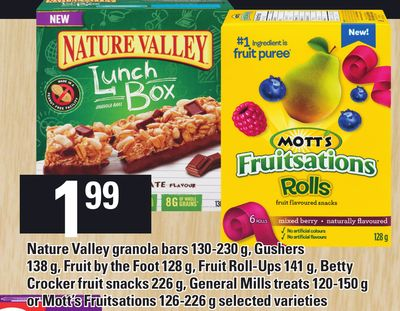 Nature Valley Granola Bars 130-230 G - Gushers 138 G - Fruit By The Foot 128 g - Fruit Roll-ups 141 g - Betty Crocker Fruit Snacks 226 g - General Mills Treats 120-150 g Or Mott's Fruitsations 126-226 g