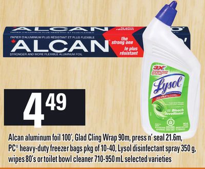 Alcan Aluminum Foil 100' - Glad Cling Wrap 90m - Press N' Seal 21.6m - PC Heavy-duty Freezer Bags Pkg Of 10-40 - Lysol Disinfectant Spray 350 g - Wipes 80's Or Toilet Bowl Cleaner - 710-950 ml