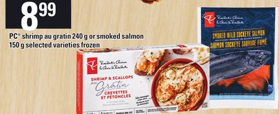 PC Shrimp Au Gratin 240 G Or Smoked Salmon 150 G