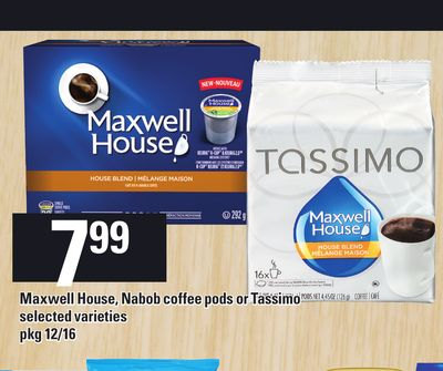 Maxwell House - Nabob Coffee PODS Or Tassimo - Pkg 12/16