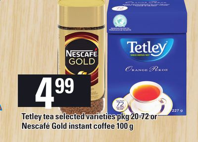 Tetley Tea Pkg 20-72 Or Nescafé Gold Instant Coffee 100 g