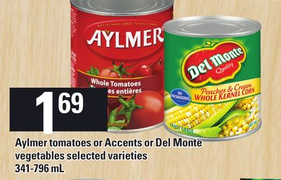 Aylmer Tomatoes Or Accents Or Del Monte Vegetables - 341-796 mL