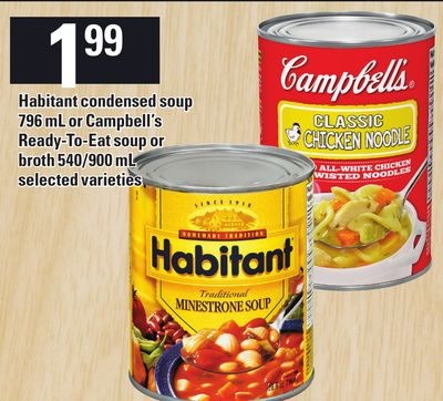 Habitant Condensed Soup 796 Ml Or Campbell's Ready-to-eat Soup Or Broth 540/900 Ml