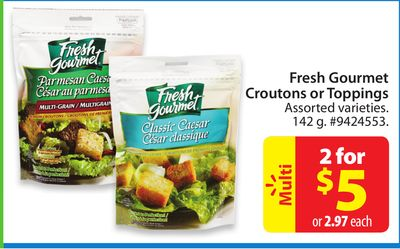 Fresh Gourmet Croutons or Toppings