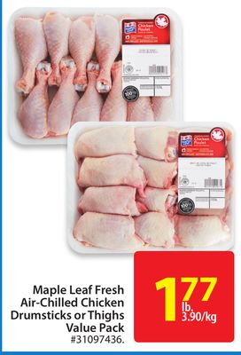 Maple Leaf Fresh Air-chilled Chicken Drumsticks or Thighs Value Pack