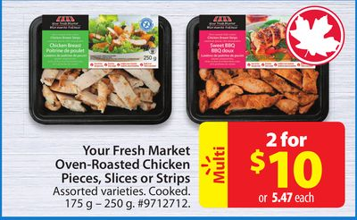 Your Fresh Market Oven-roasted Chicken Pieces Slices or Strips